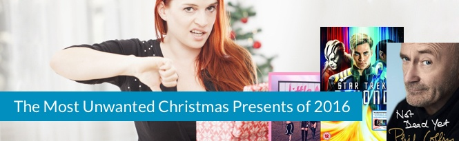 The most unwanted Christmas presents of 2016