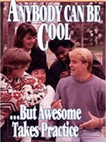 Anybody Can Be Cool, But Awesome Takes Practice - Lorraine Peterson