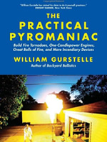 The Practical Pyromaniac - William Gurstelle