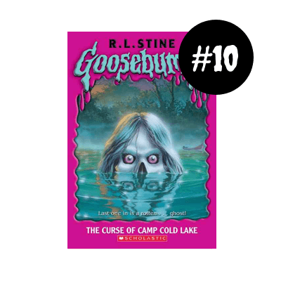 Goosebumps: The Curse Of Camp Cold Lake by R. L. Stine