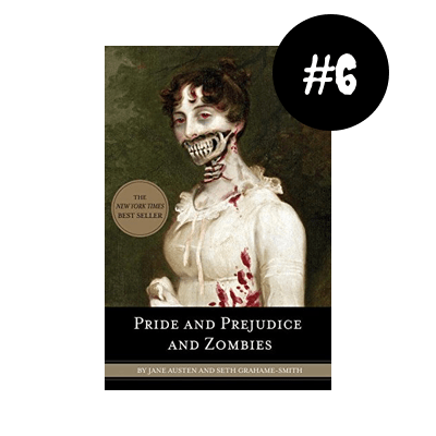 Pride & Prejudice & Zombies by Jane Austen & Seth Grahame-Smith