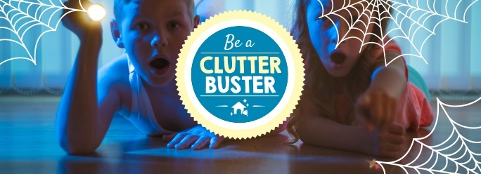 Be a Clutter Buster This Half Term!