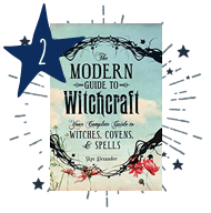 The Modern Guide to Witchcraft: Your Complete Guide to Witches, Covens, and Spells by Skye Alexander