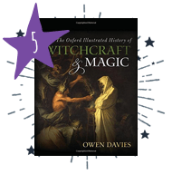 The Oxford Illustrated History of Witchcraft & Magic by Owen Davies