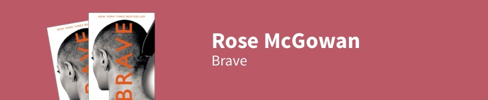 Rose McGowan - Brave