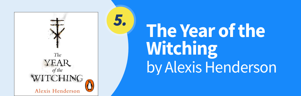 The Year of the Witching - by Alexis Henderson